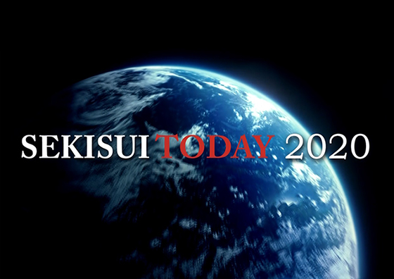 """SEKISUI TODAY 2020"" movie: introducing SEKISUI CHEMICAL Group"